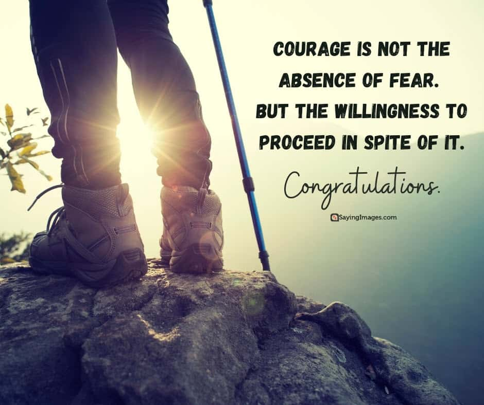 congratulations courage quotes