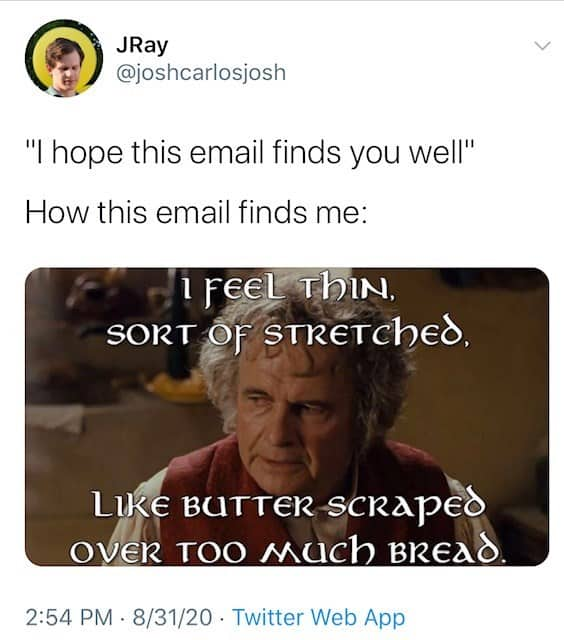hope this email finds you well bilbo baggins memes