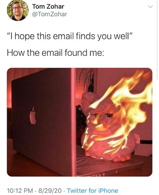 hope this email finds you well on fire memes