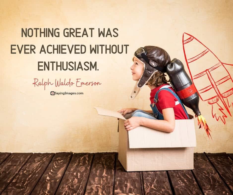 motivational enthusiasm quotes