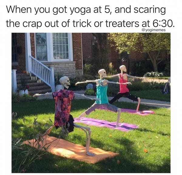 yoga trick or treaters memes
