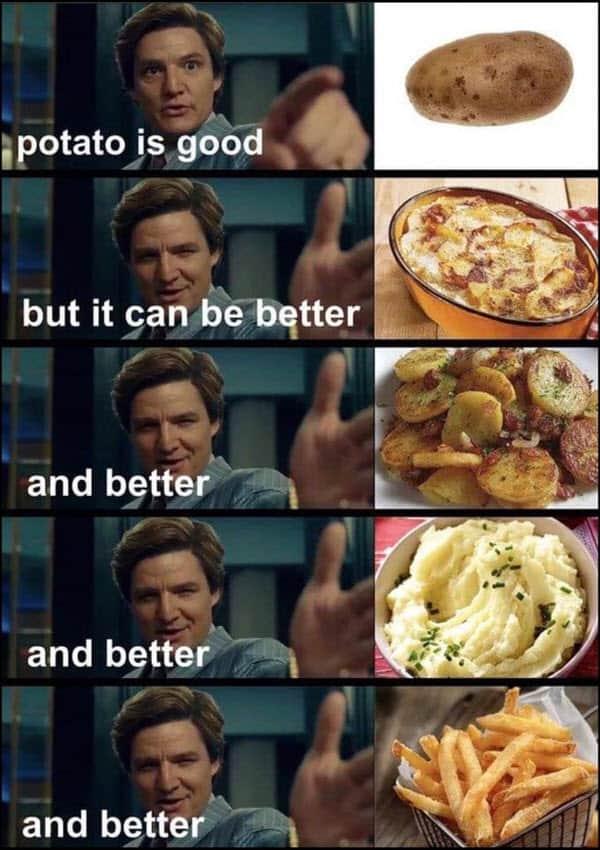 potato better meme