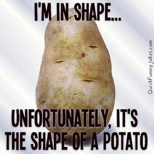 potato im in shape meme
