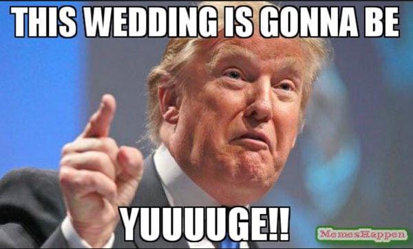wedding yuge meme