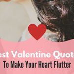 Best Valentine Quotes To Make Your Heart Flutter