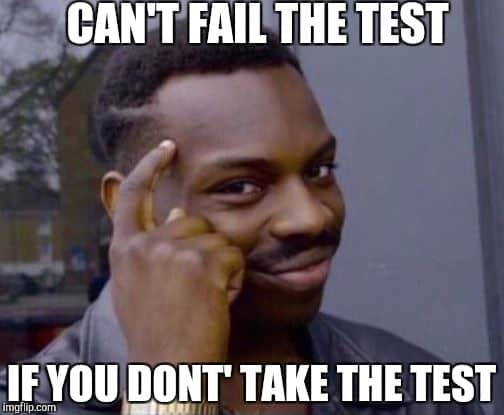 Cant fail Test Meme