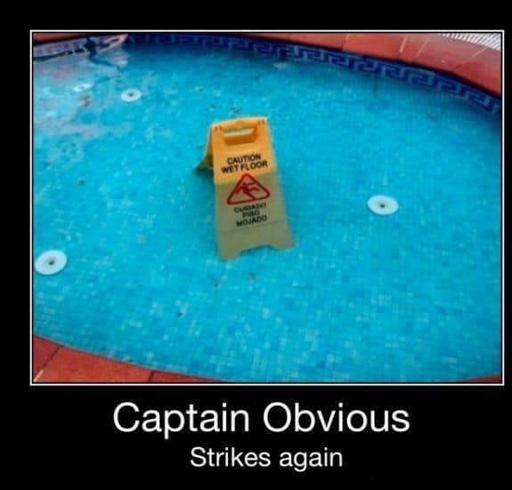 Caution wet floor Captain obvious Meme
