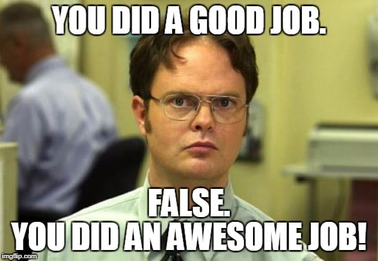 False You are awesome Meme