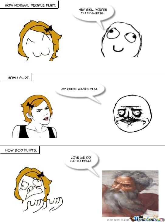 How normal people flirt Flirty Meme