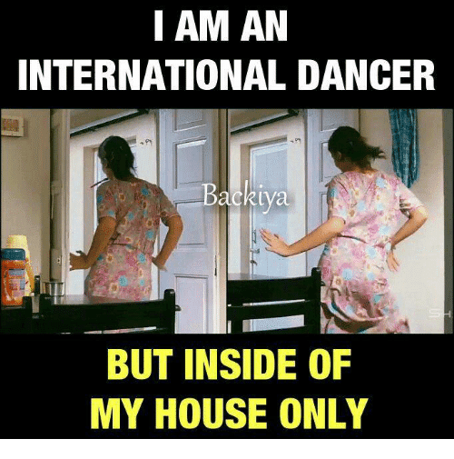 I am an international dancer Dance Meme