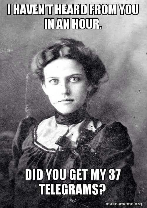 I havent heard from you Psycho girlfriend Meme