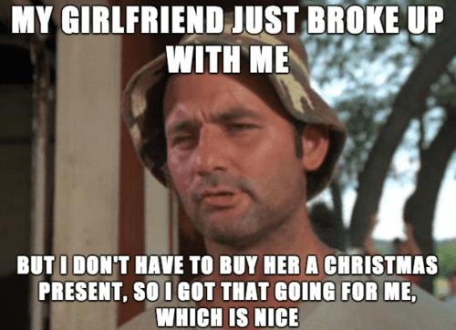 My girlfriend just broke up with me Merry christmas Meme