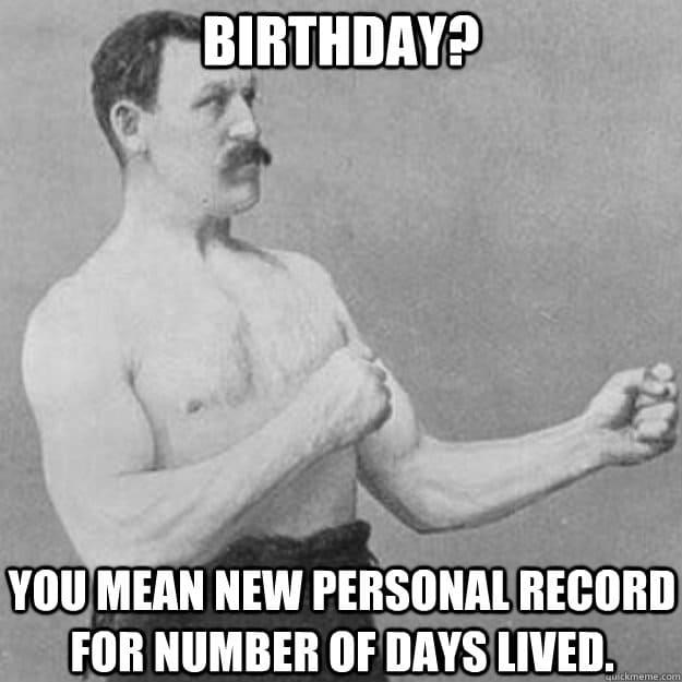 Personal record Inappropriate birthday Meme