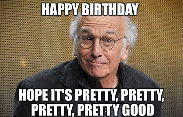 Funny Birthday Memes For Yourself : Funny happy birthday memes sayingimages