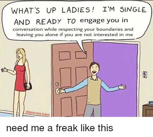 What's up ladies Flirty Meme