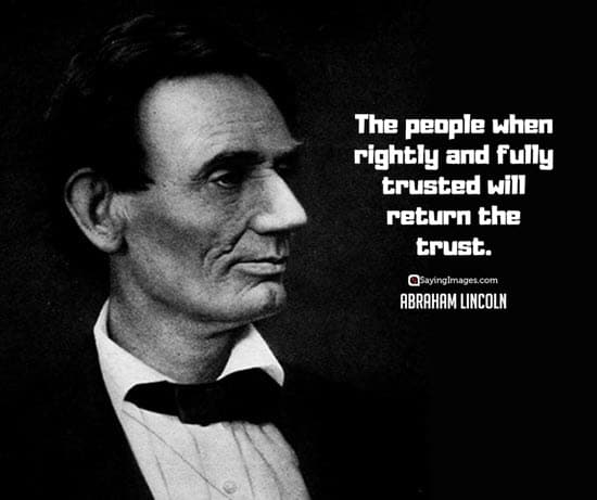 abraham lincoln trust quotes