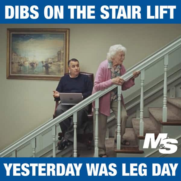 after leg day dibs on the stair lift meme