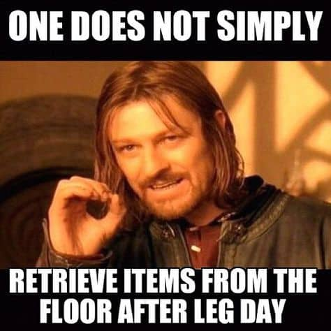 after leg day one does not simply meme