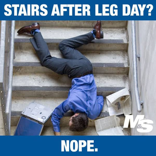 after leg day stairs meme