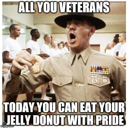 all you veterans today you can eat your jelly donut with pride day meme 20 best veteran's day memes sayingimages com