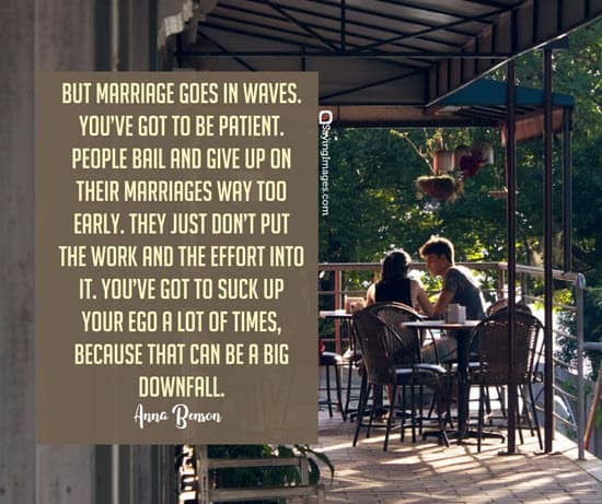 anna benson marriage quotes