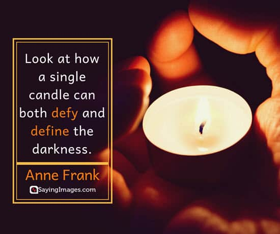 60 Candle Quotes To Inspire You To Let Your Light Shine Amazing Light Quotes