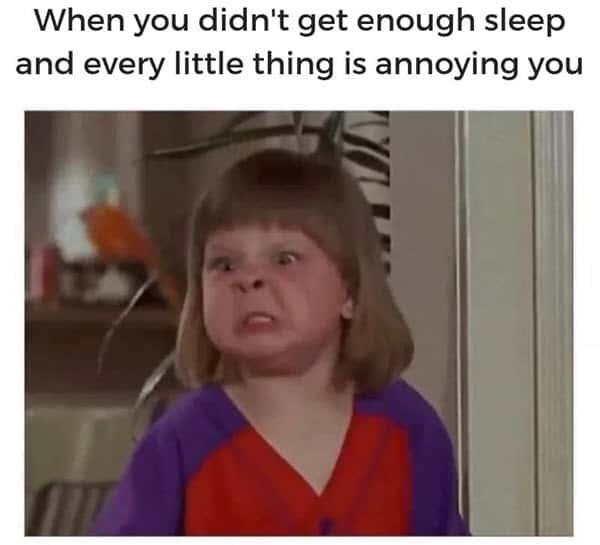 annoyed did not get enough sleep meme