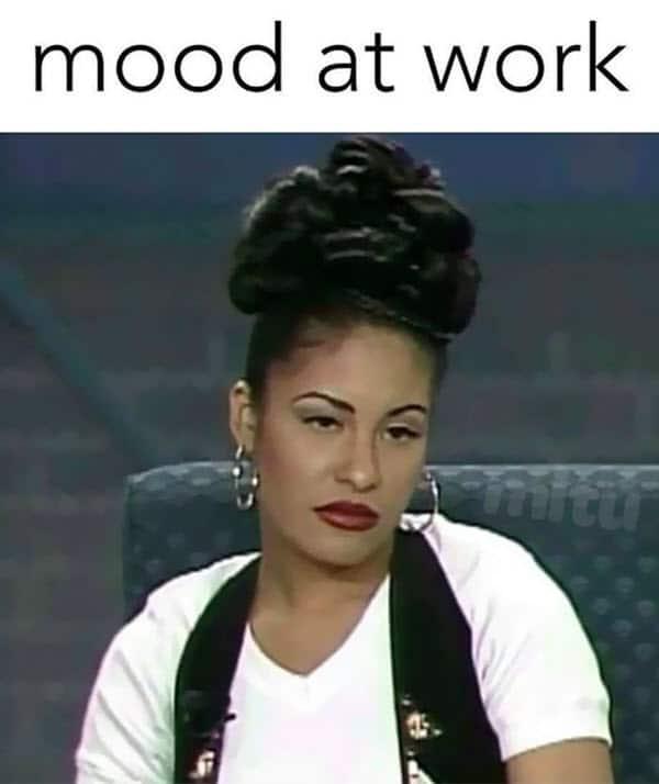 annoyed mood at work meme