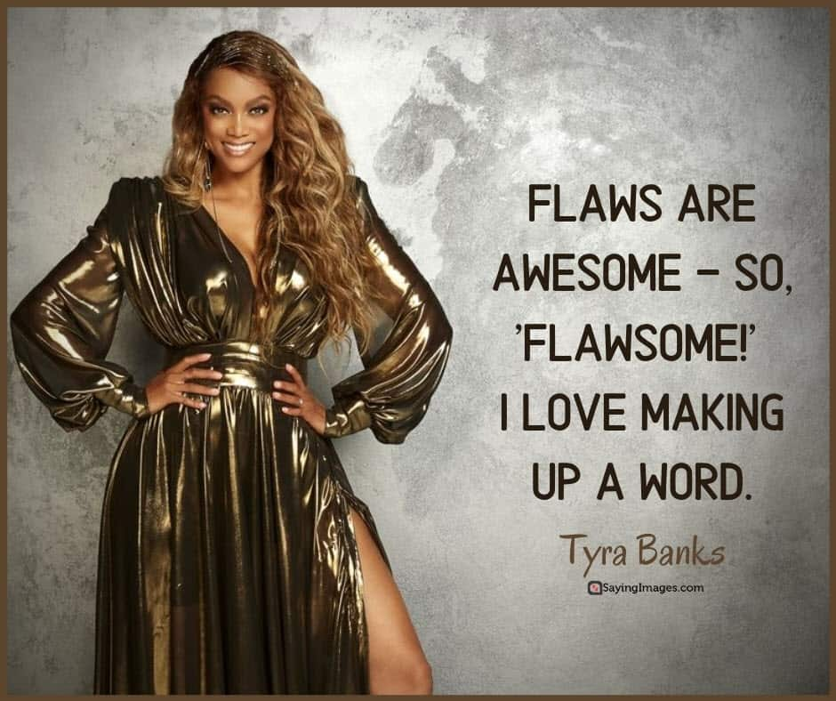 awesome flaws quotes