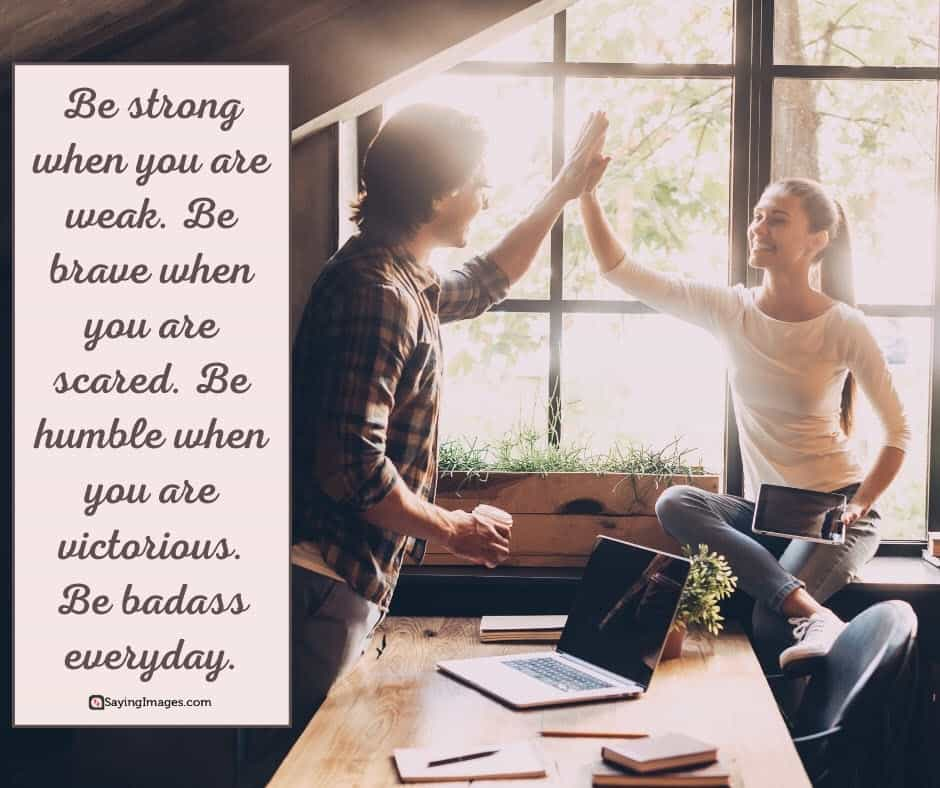 awesome strong quotes