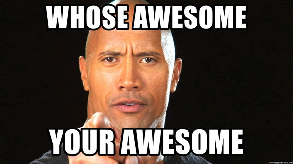 awesome who is meme