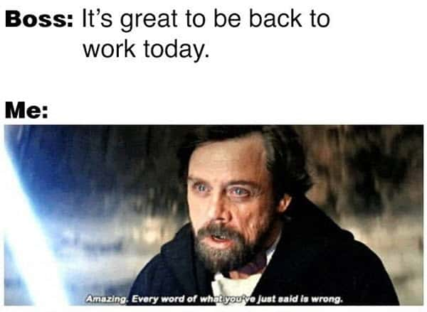 back to work wrong meme