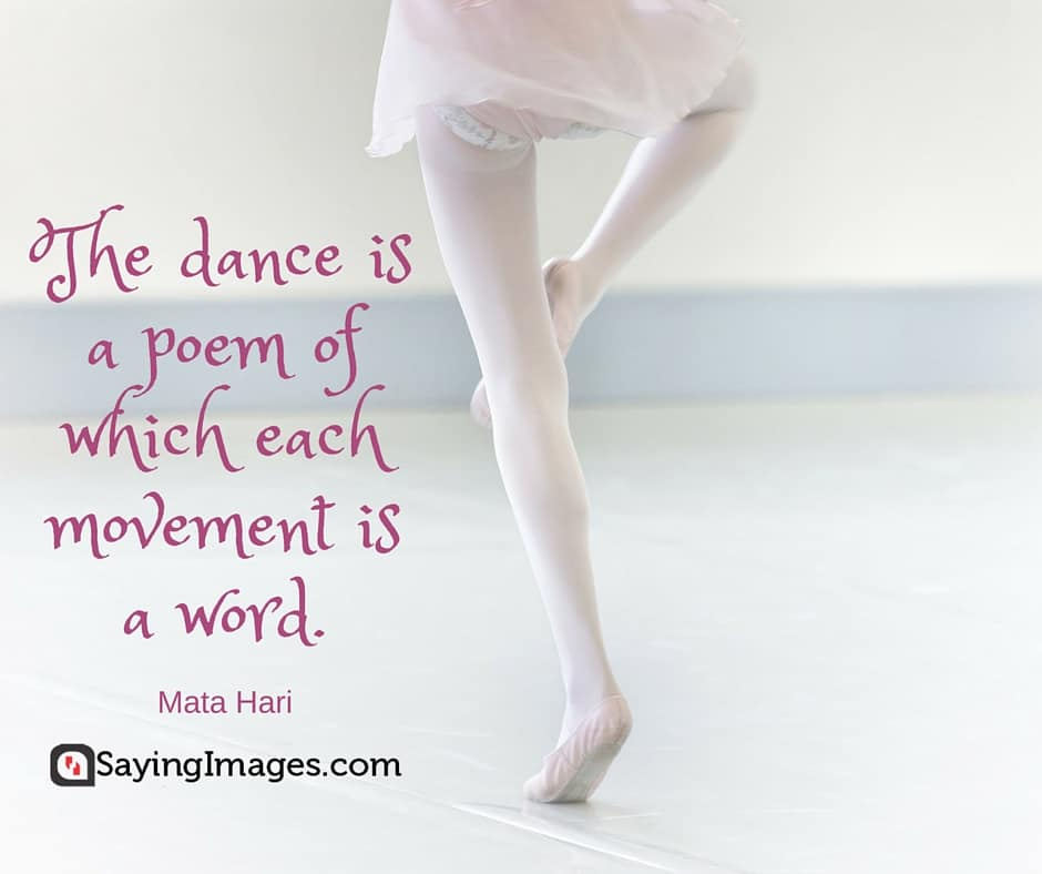 40 Inspirational Dance Quotes Quotes About Dancing Sayingimagescom