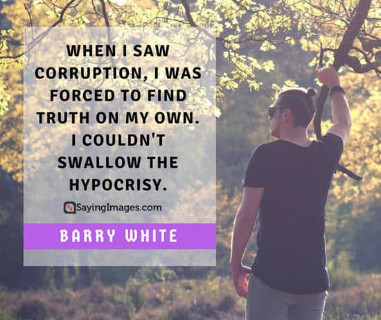 barry white corruption quotes