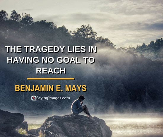 benjamin mays tragedy quotes