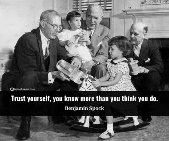 benjamin spock trust quotes