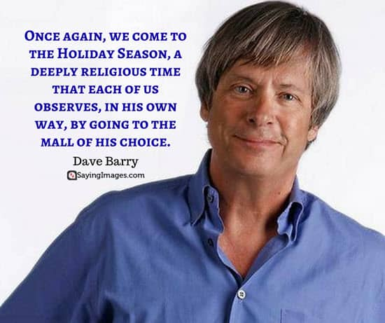 best christmas quotes dave barry