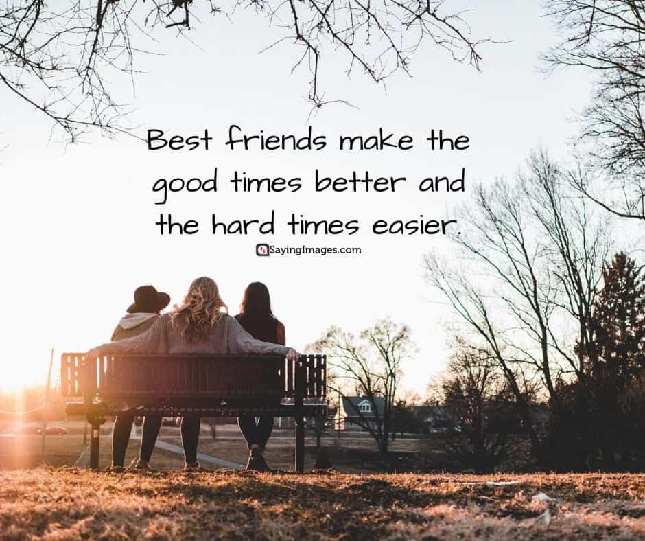 best friend better quotes
