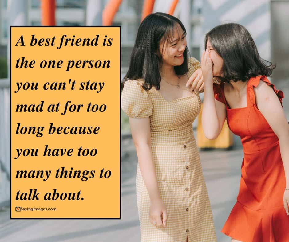 best friend mad quotes