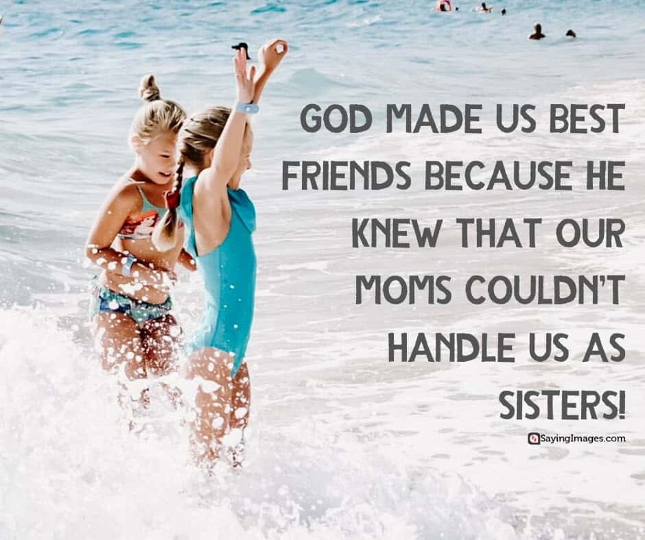 best friend sisters quotes