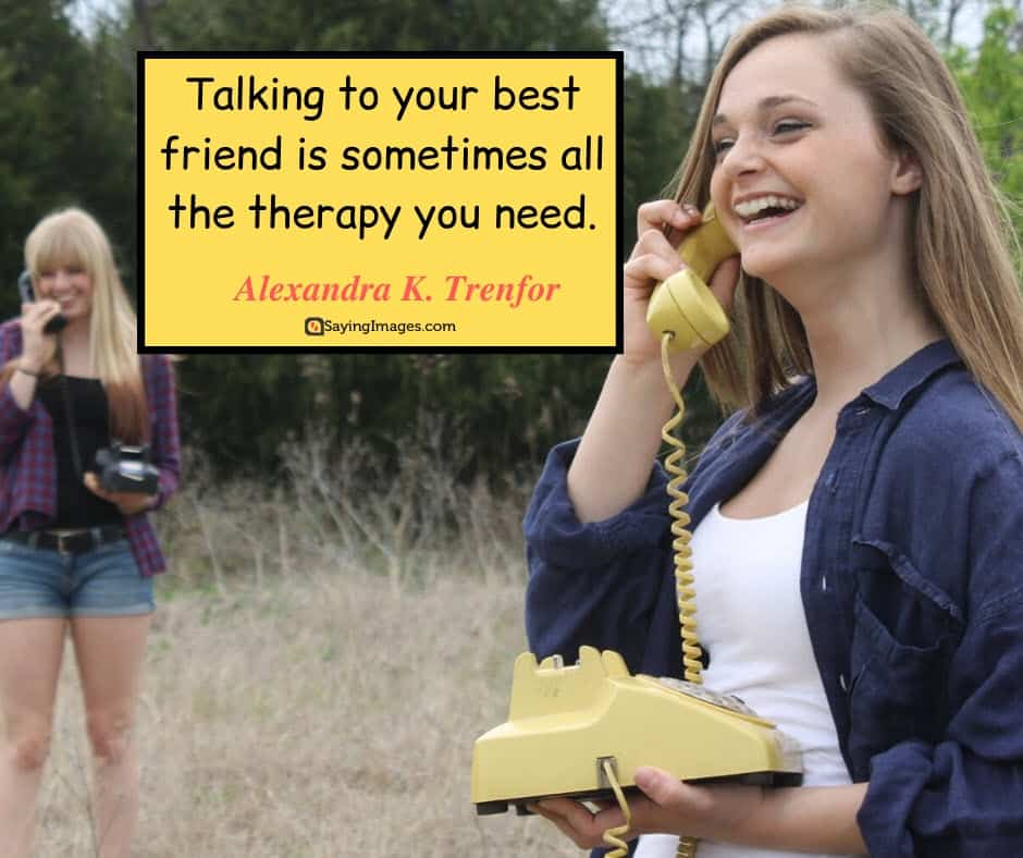 best friend therapy quotes