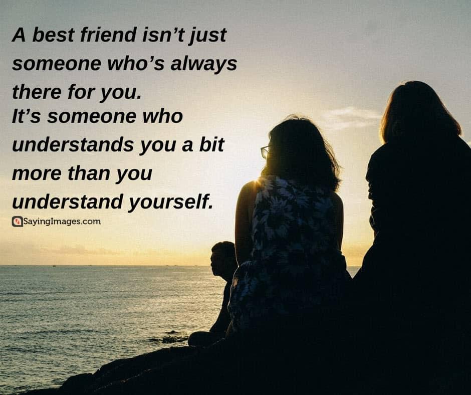 best friend understand quotes