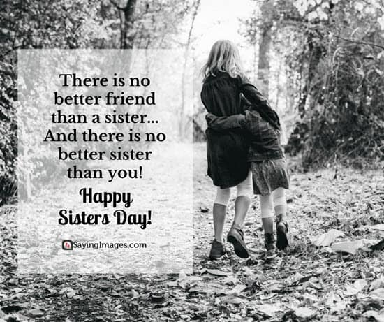 Happy Sisters Day Quotes and Greetings | SayingImages.com