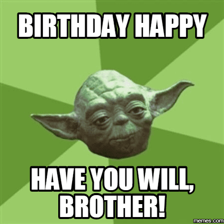 birthday meme for brother 20 Best Brother Birthday Memes | SayingImages.com birthday meme for brother