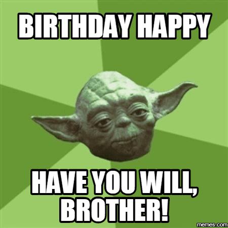 20 Best Brother Birthday Memes | SayingImages com