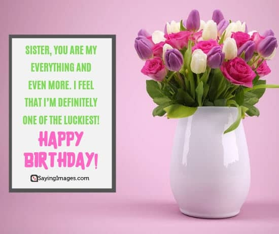 birthday wishes everything sister