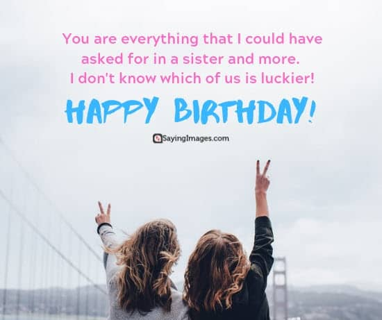 birthday wishes luckier sister