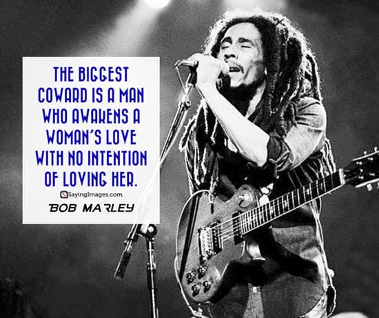 bob marley coward quotes
