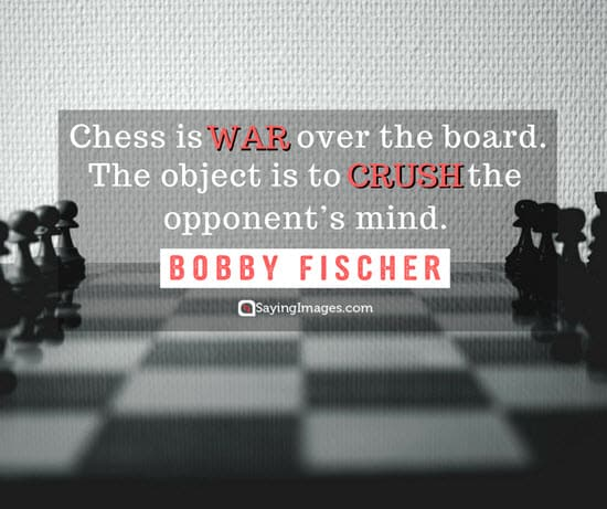 bobby fischer chess quotes