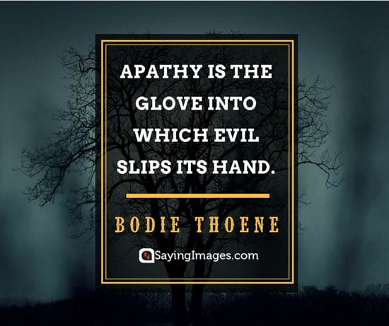 bodie thoene apathy quotes